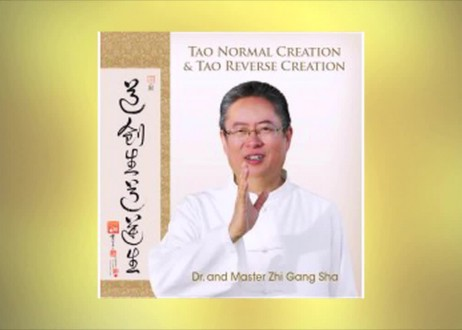 Master Sha Teaches Tao Normal and Reverse Creation with CD Blessing